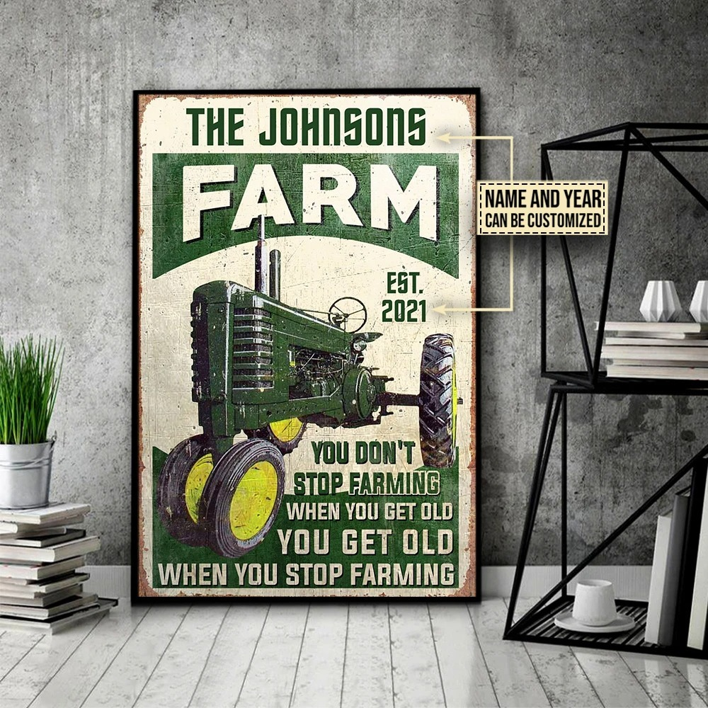 Farm tractor you dont stop farming when you get old custom name poster 3