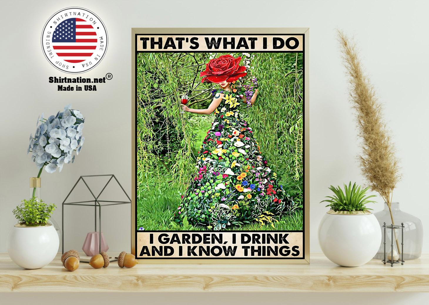 Gardening thats what I do I garden I drink poster 11