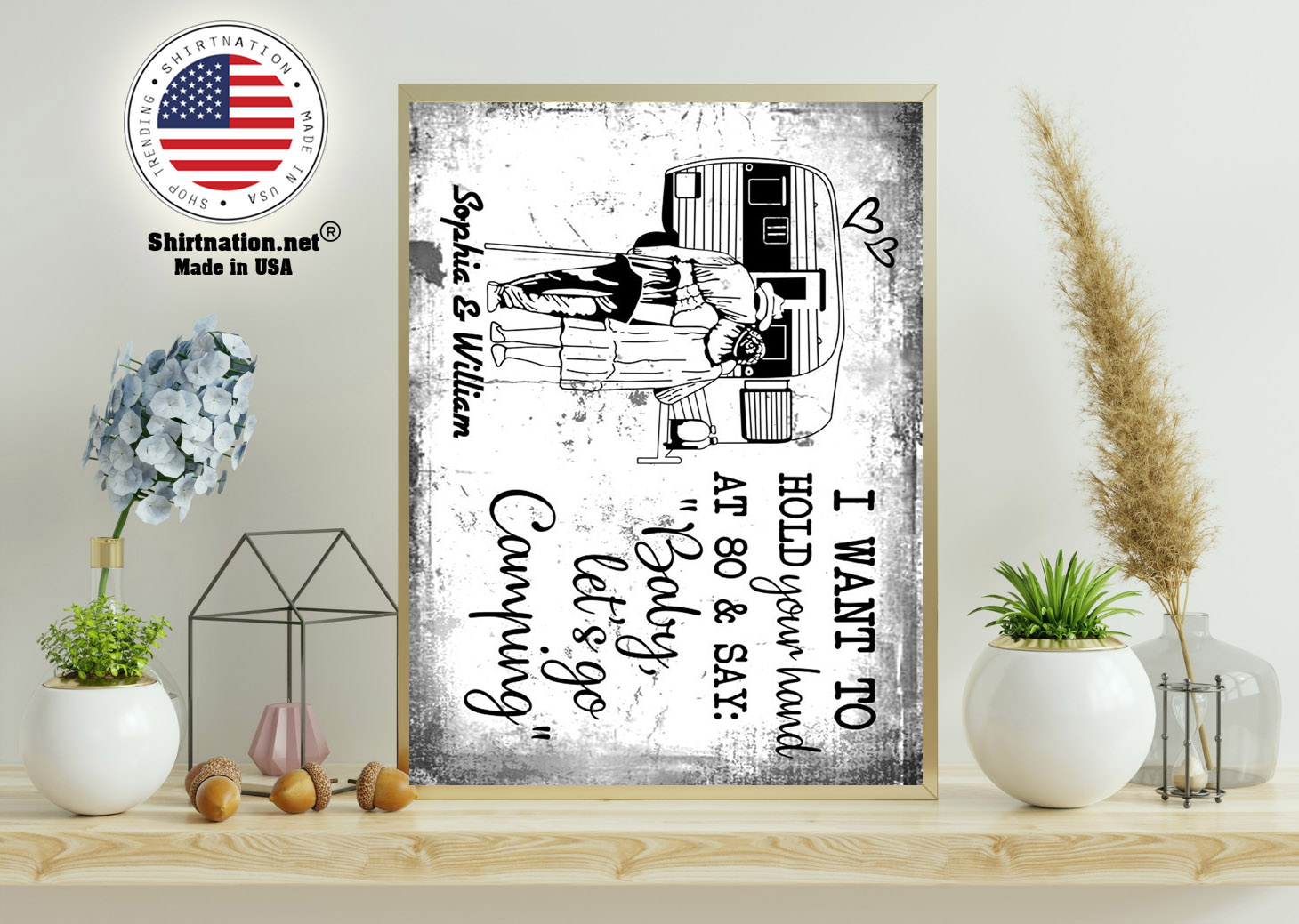 I want to hold your hand at 80 say baby lets go camping poster 11