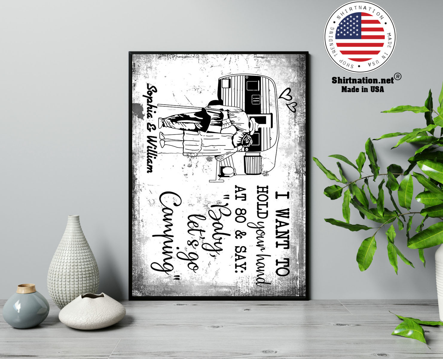 I want to hold your hand at 80 say baby lets go camping poster 13