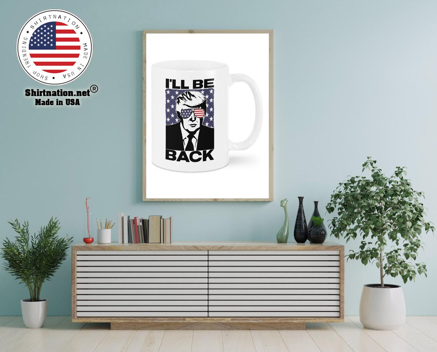 Ill be back Donald Trump mug 12
