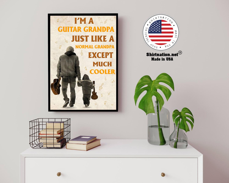 Im a guitar grandpa just like a normal grandpa except much cooler poster 3