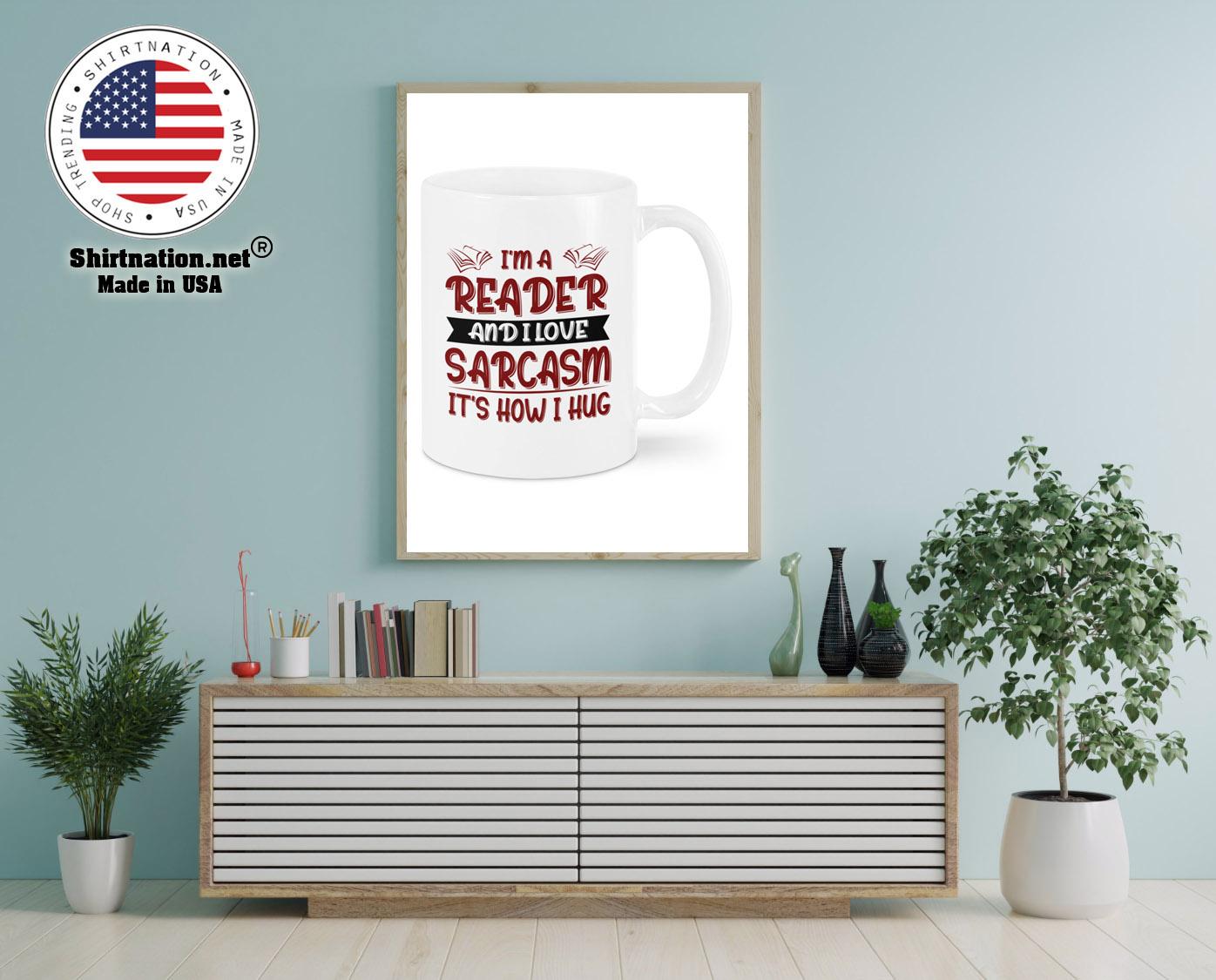 Im a reader and I love sarcasm mug 12