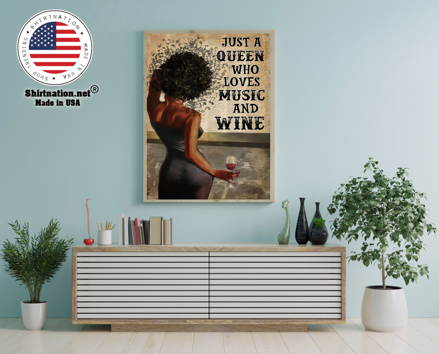 Just a queen who loves music and wine poster 12