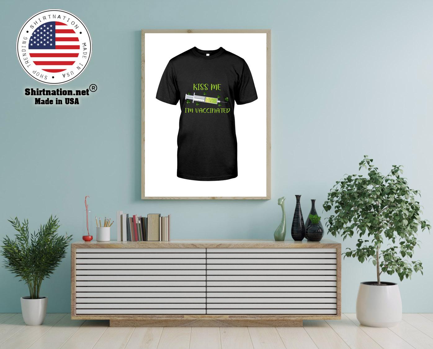 Kiss me im vaccinated shirt 12