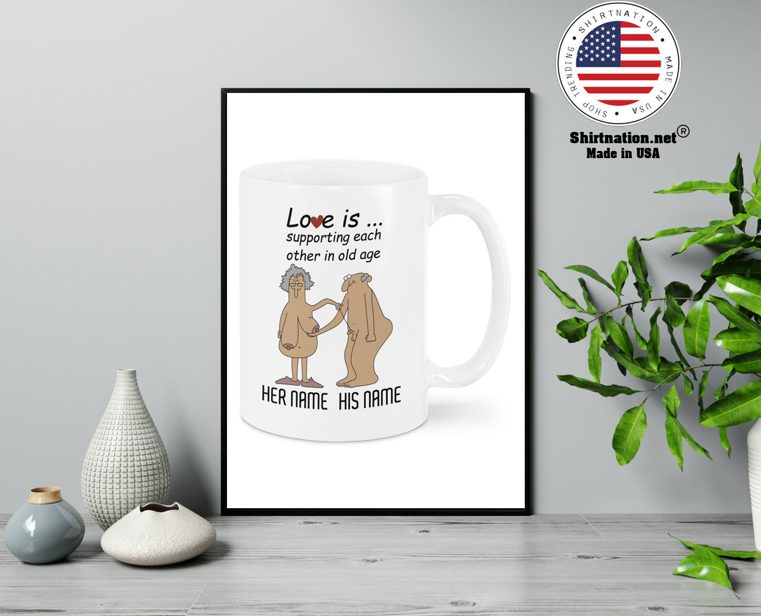 Love Is Supporting Each Other In Old Age Personalized name Mug 13 1
