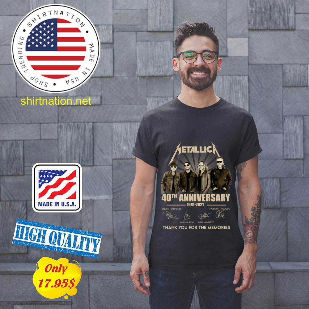 Merallic 40th anniversary 1981 2021 thank you for the memories shirt 11