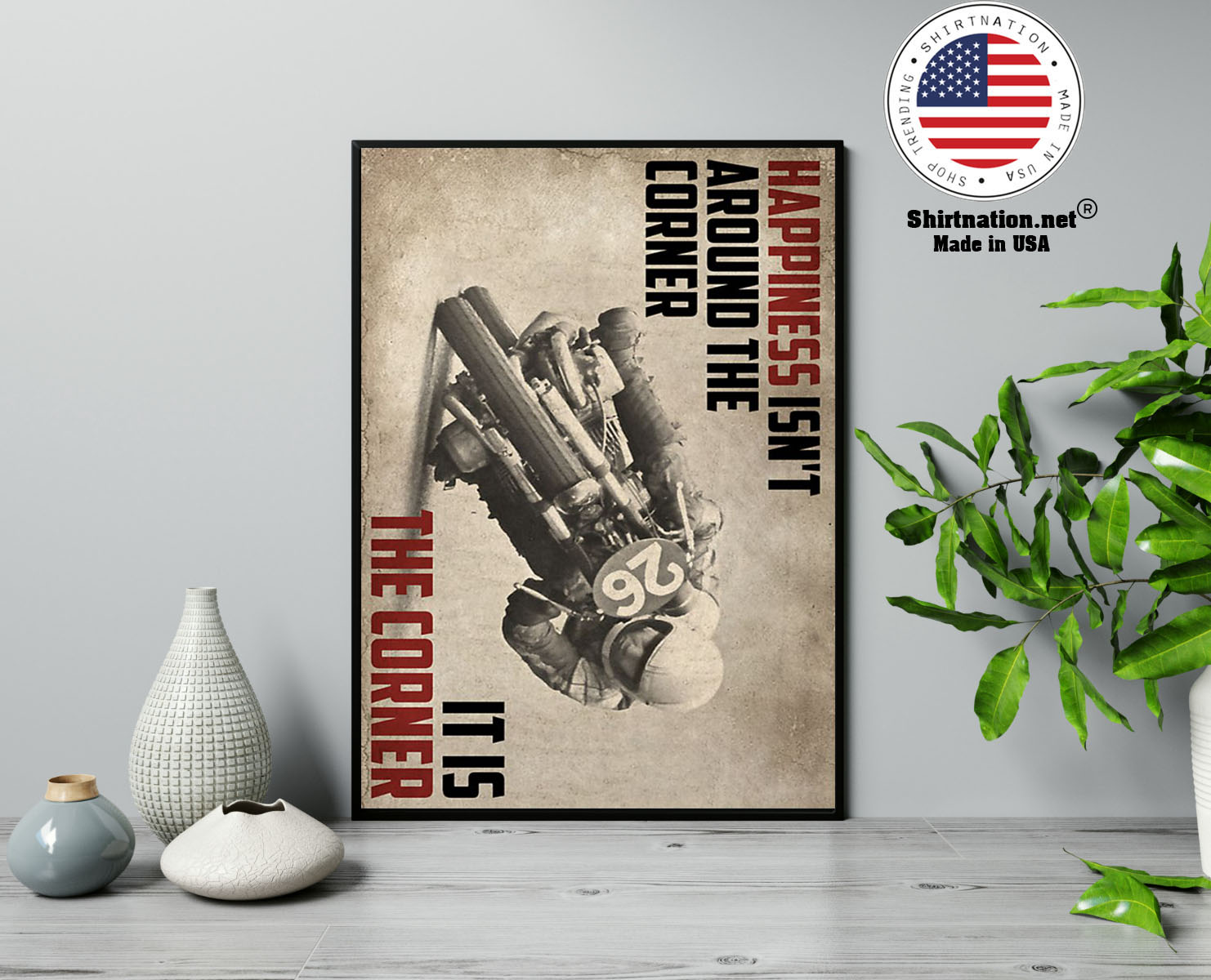 Motorcycles Happiness isnt around the corner It is the corner poster 13