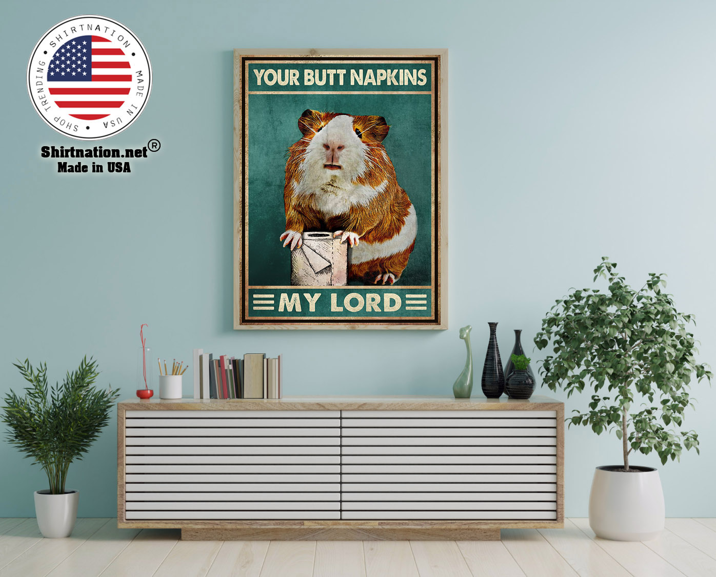 Mouse Guinea pig Your butt napkins my lord poster 12