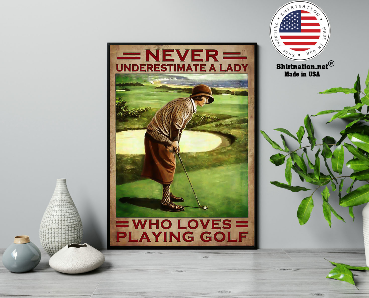 Never underestimate a lady who loves playing golf poster 13