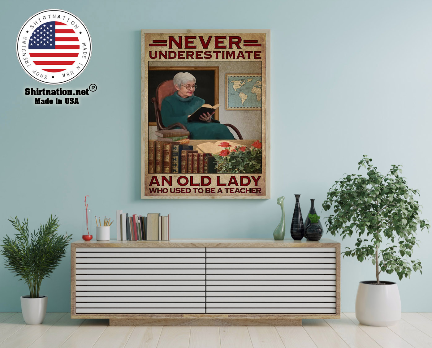 Never underestimate an old lady who used to be a teacher poster 12