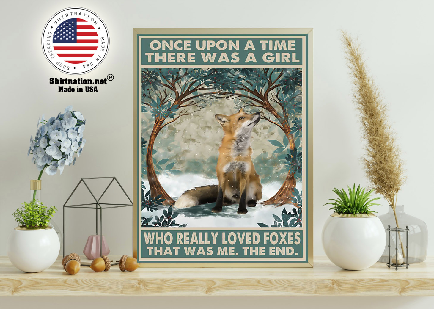Once upon a time there was a girl who really loved foxes poster 14