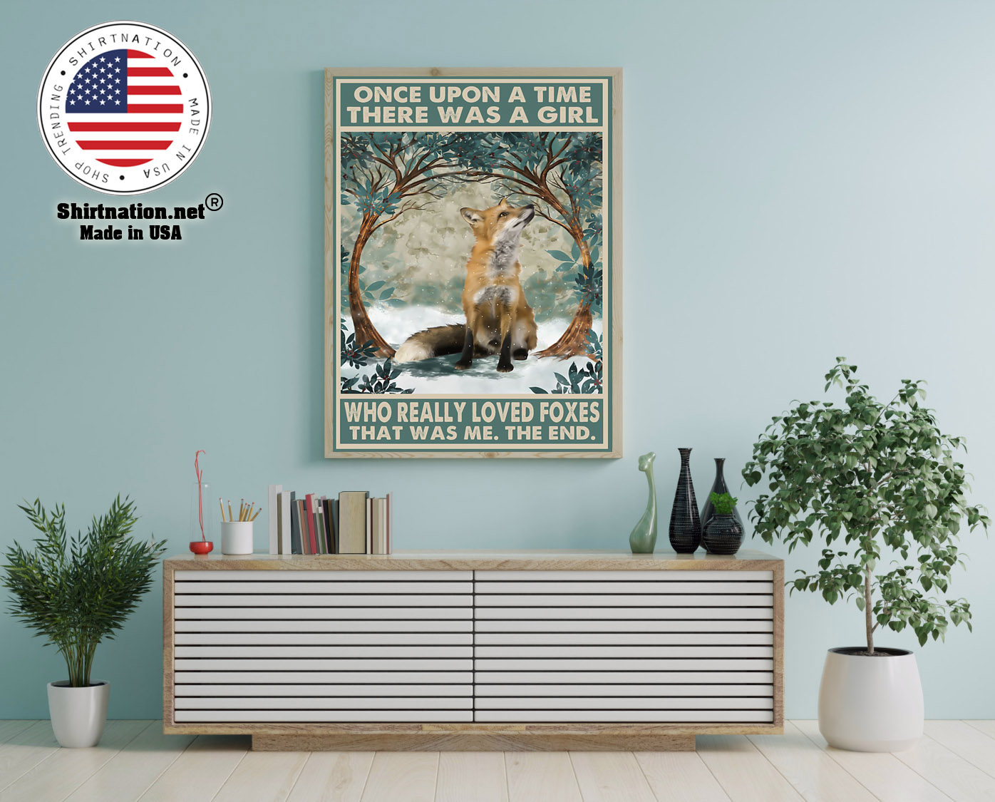Once upon a time there was a girl who really loved foxes poster 15 1