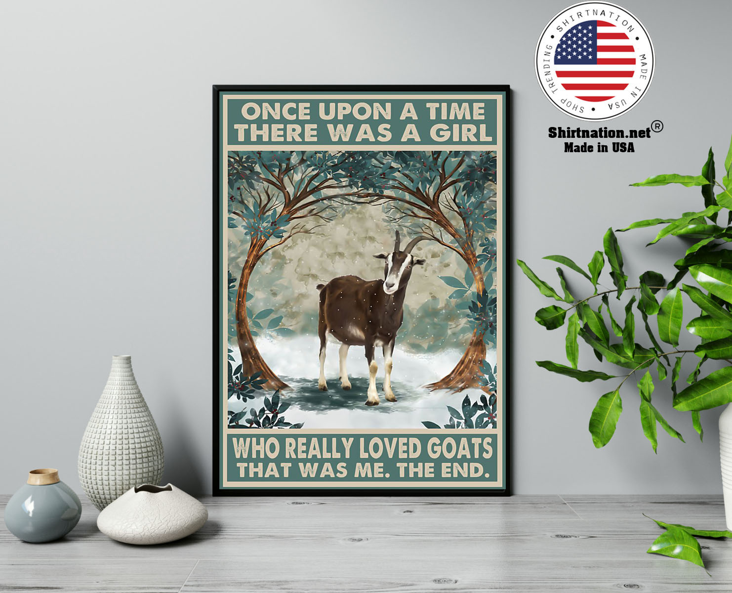 Once upon a time there was a girl who really loved goats poster 13