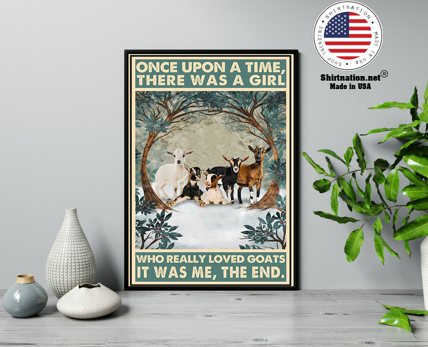 Once upon a time there was a girl who really loved goats poster 2
