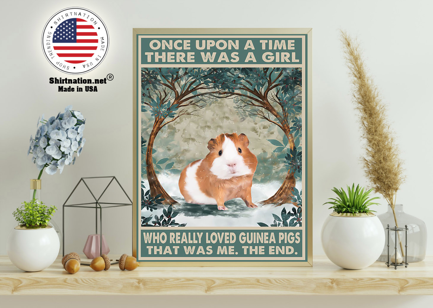 Once upon a time there was a girl who really loved guinea pigs poster 15 1