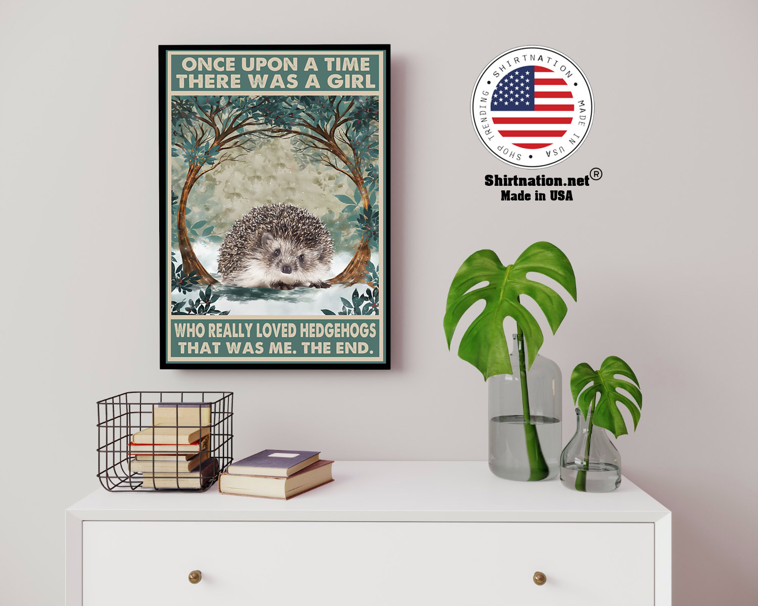 Once upon a time there was a girl who really loved hedgehogs poster 14