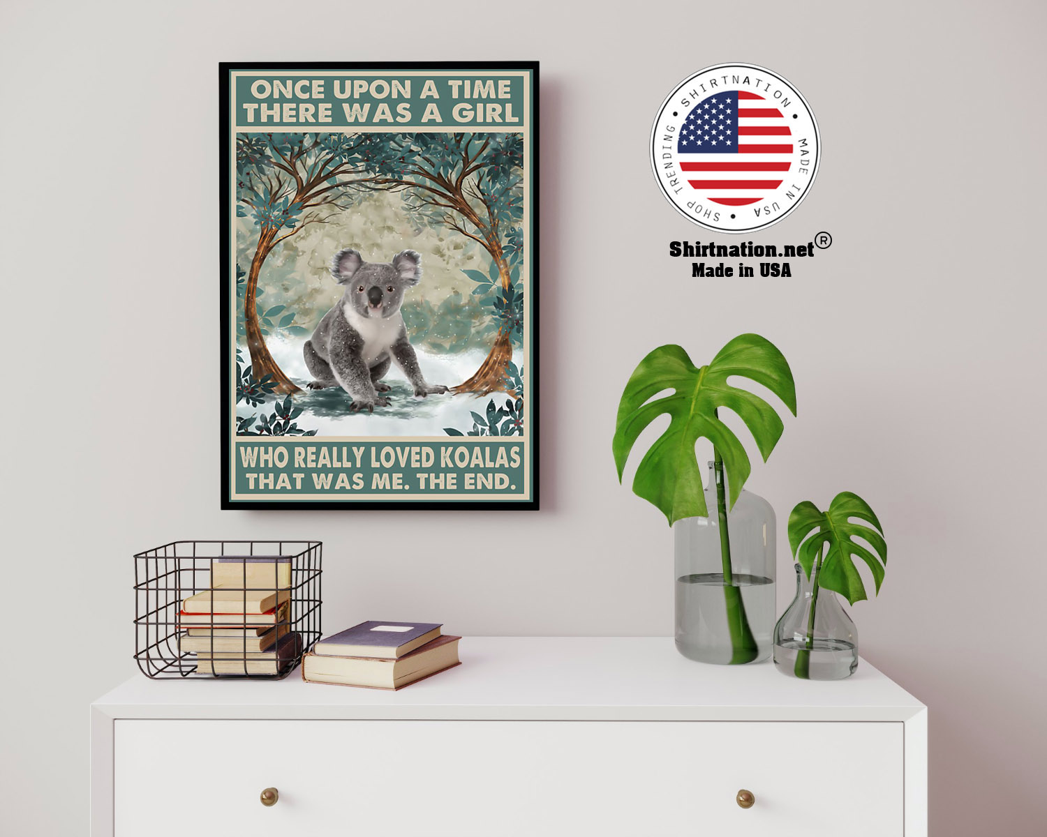 Once upon a time there was a girl who really loved koalas poster 14 1