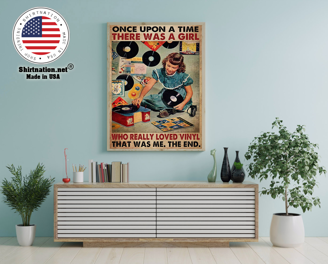 Once upon a time there was a girl who really loved vinyl poster 12