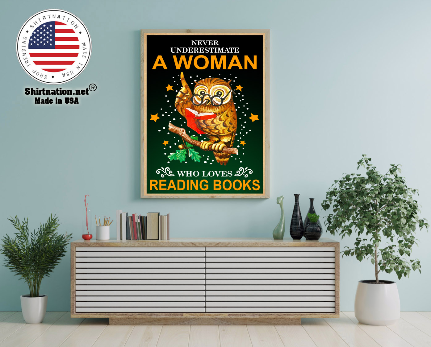 Owl Never underestmate a woman who loves reading books poster 12