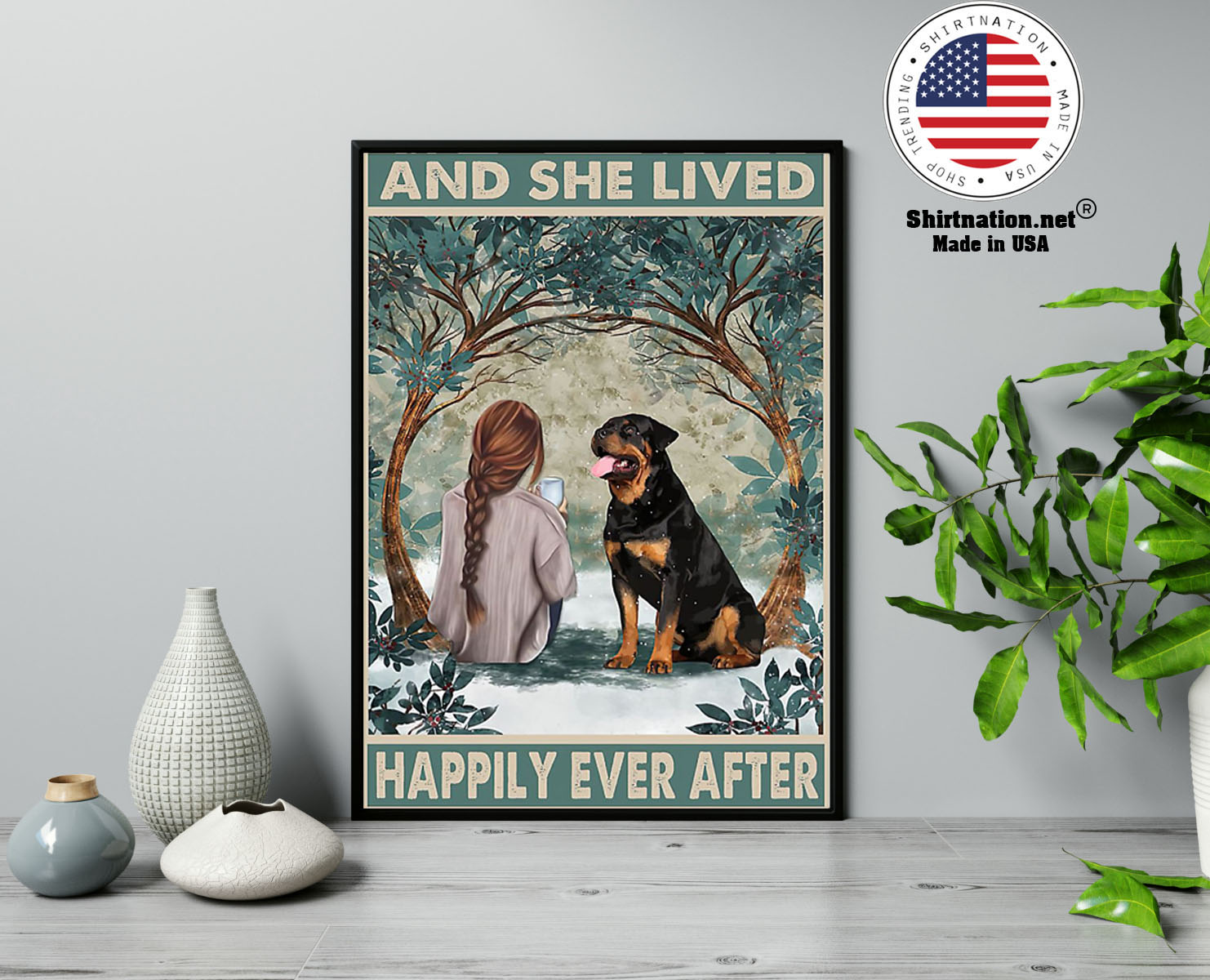 Rottweiler and she lived happily ever after poster 2