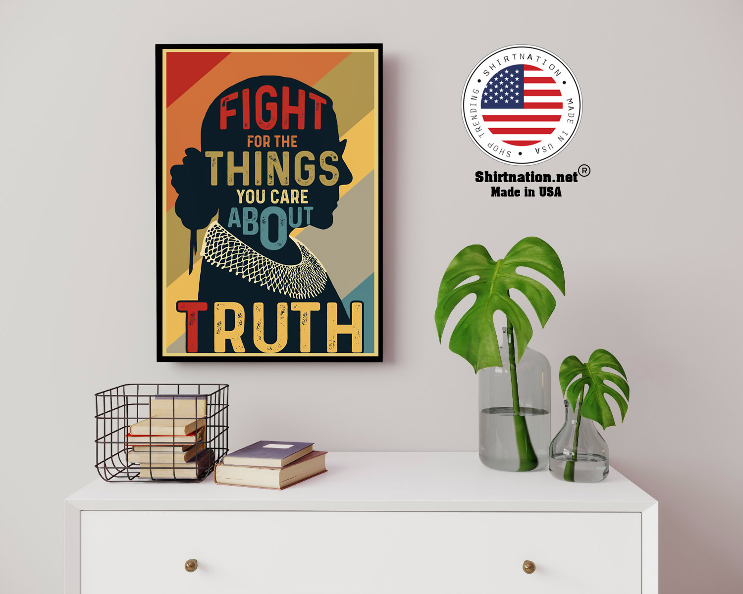 Ruth Fight for the things you care about truth poster 14 1
