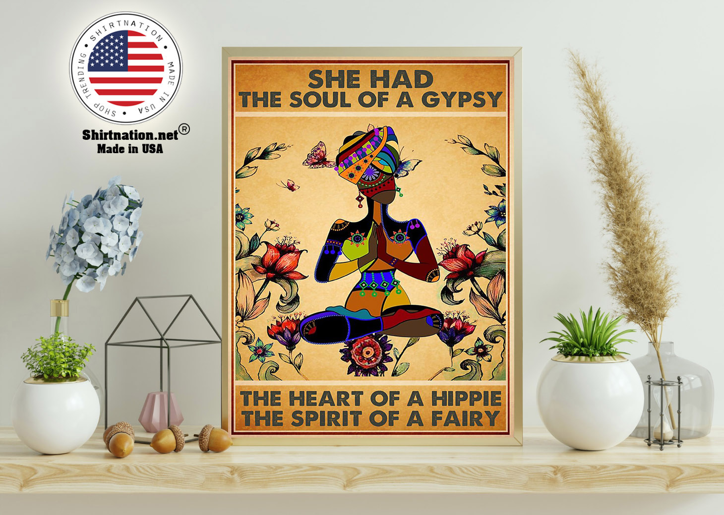 She has the soul of a gypsy the heart of a hippie and the spirit of a fairy poster 11