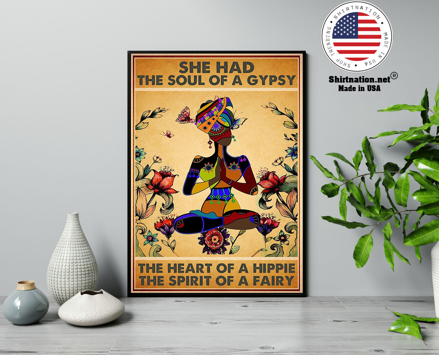 She has the soul of a gypsy the heart of a hippie and the spirit of a fairy poster 13