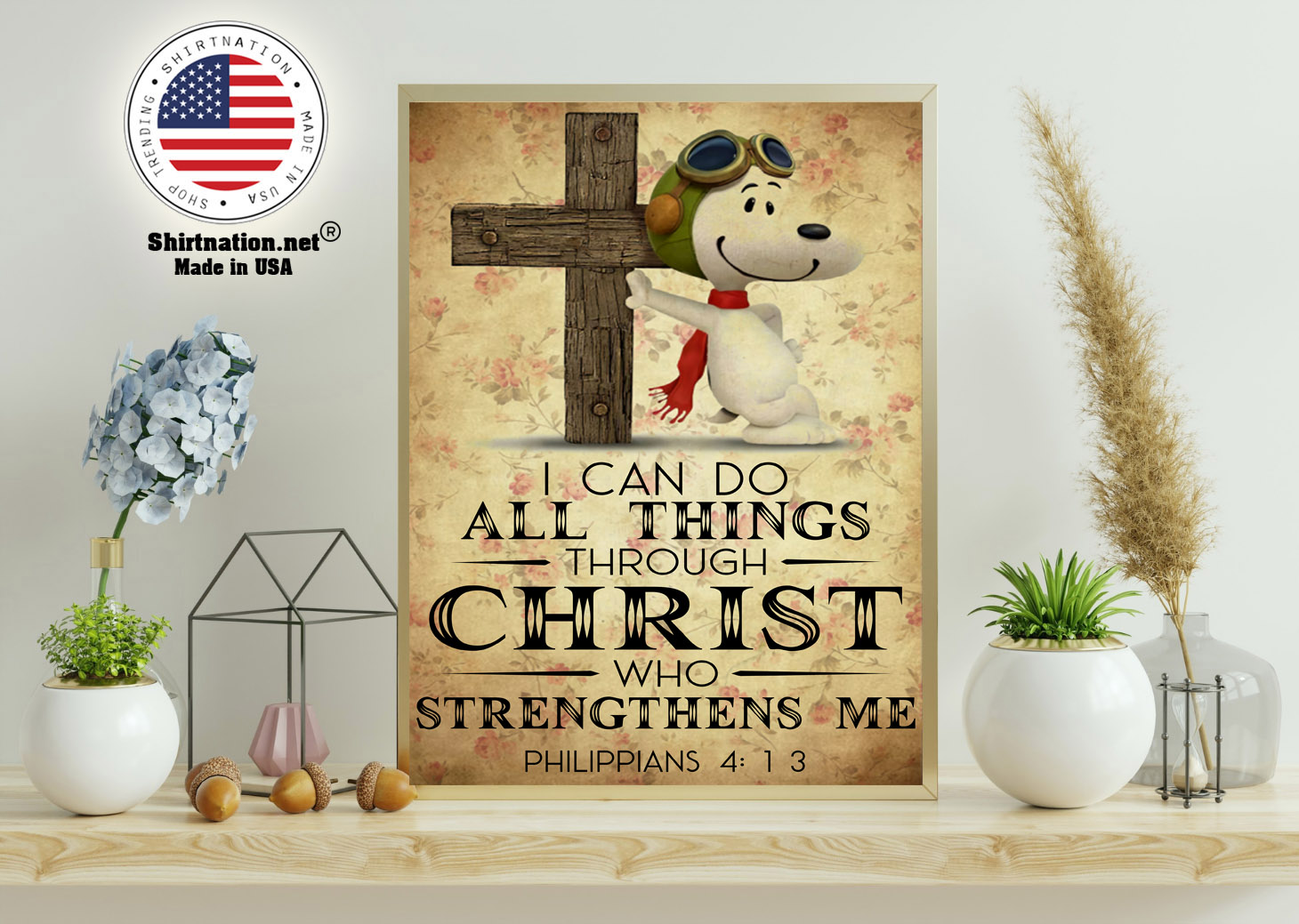 Snoopy I can do all things through christ who strenghthens me poster 11