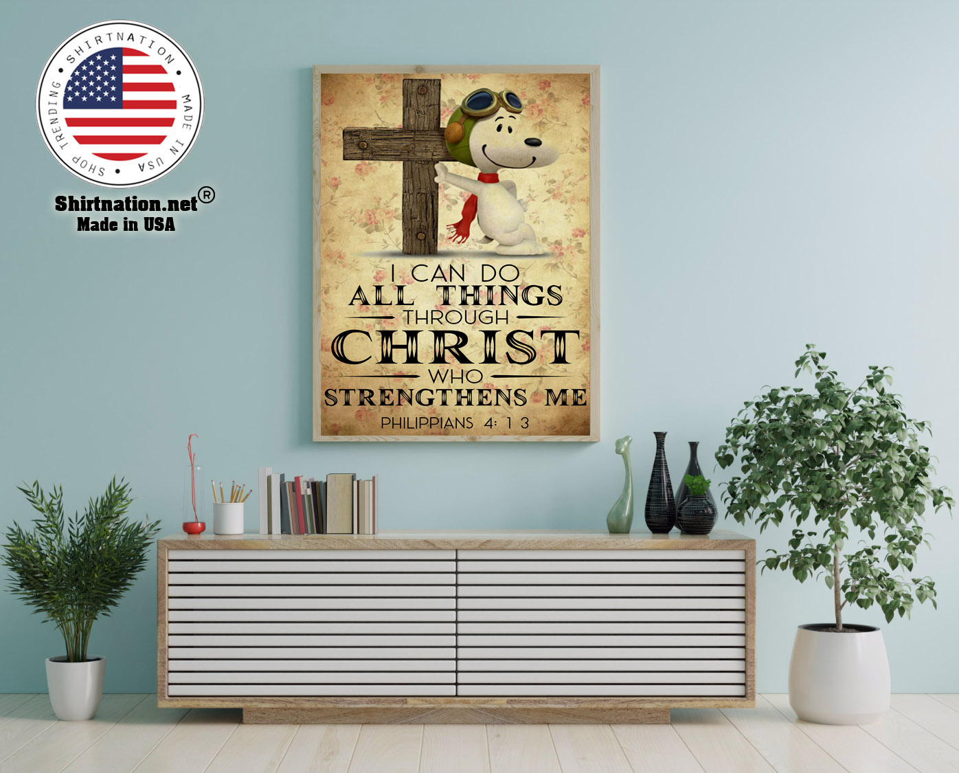Snoopy I can do all things through christ who strenghthens me poster 12