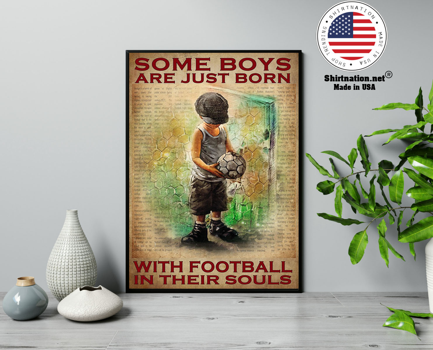 Some boys are just born with football in their souls poster 13