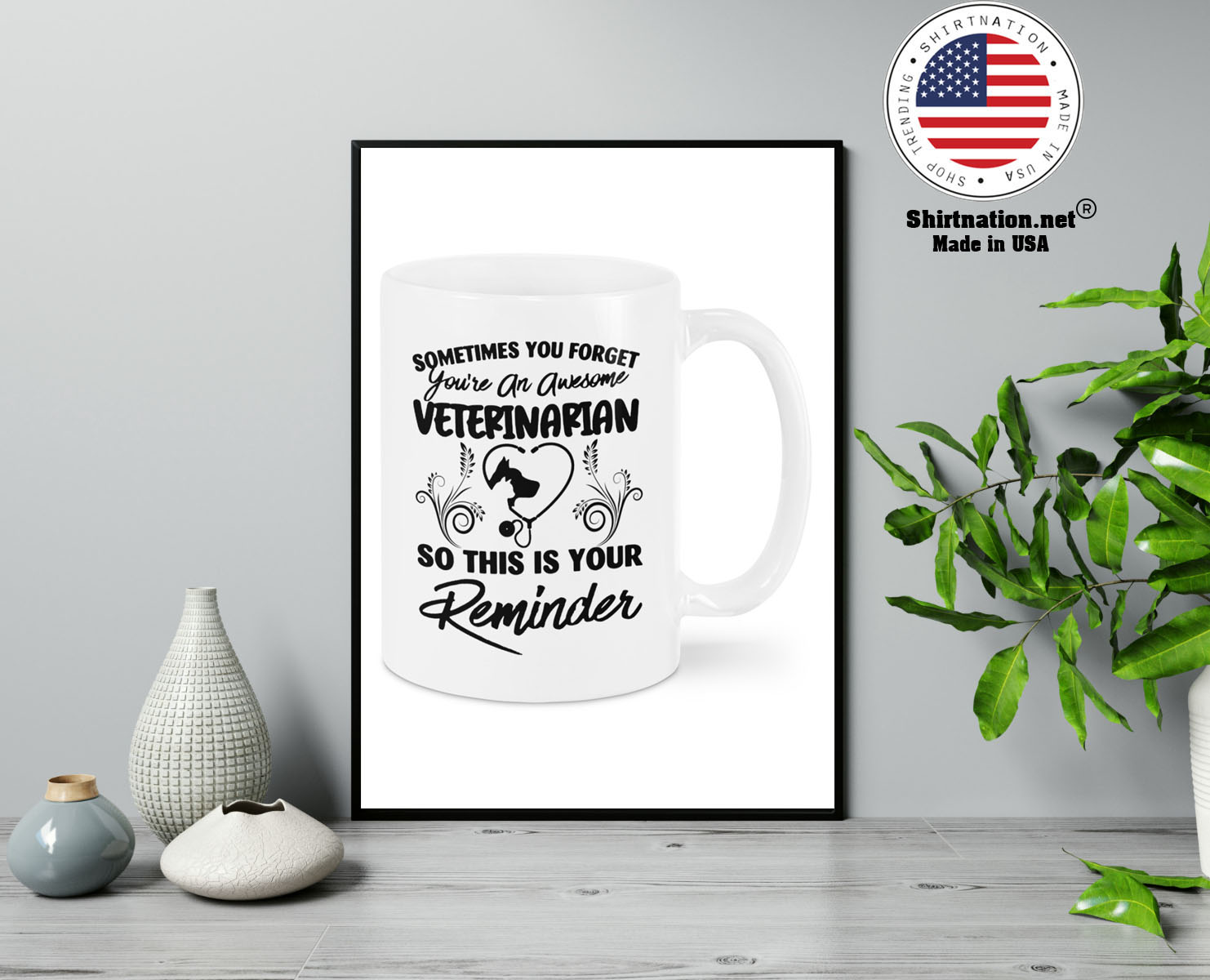 Sometimes you forget youre an awesome veterinarian mug 13
