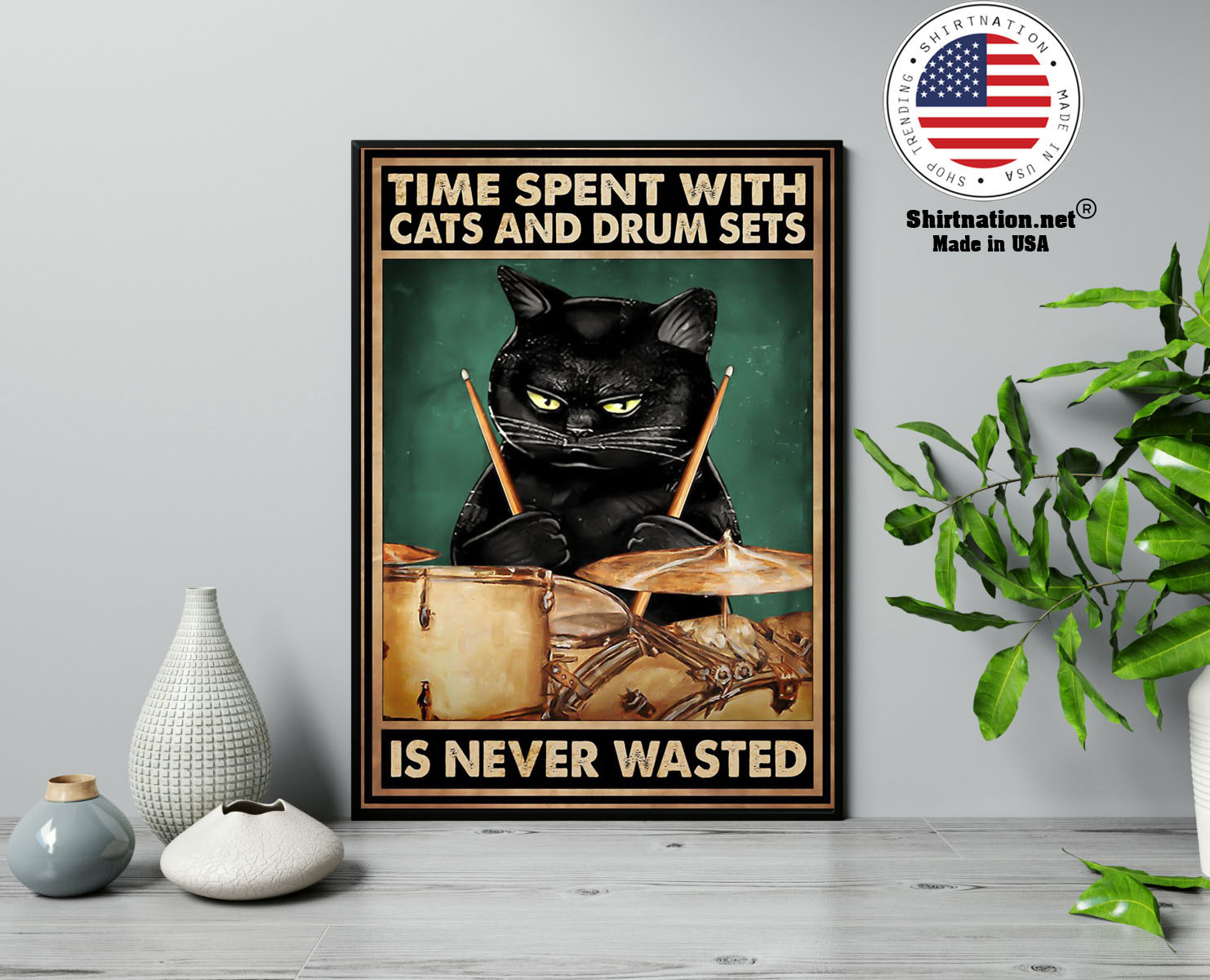 Time spent with cats and drum sets is never wasted poster 17 1