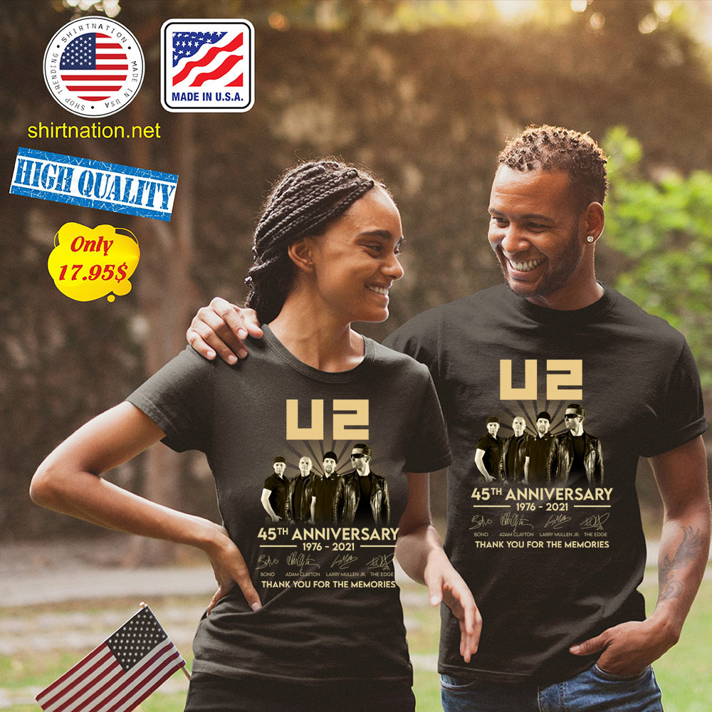 U2 45th anniversary 1976 2021 thank you for the memories Shirt
