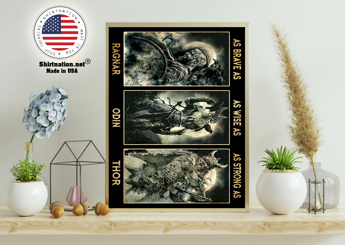 Viking as brave as ragnar as wise as odin as strong as thor poster 11