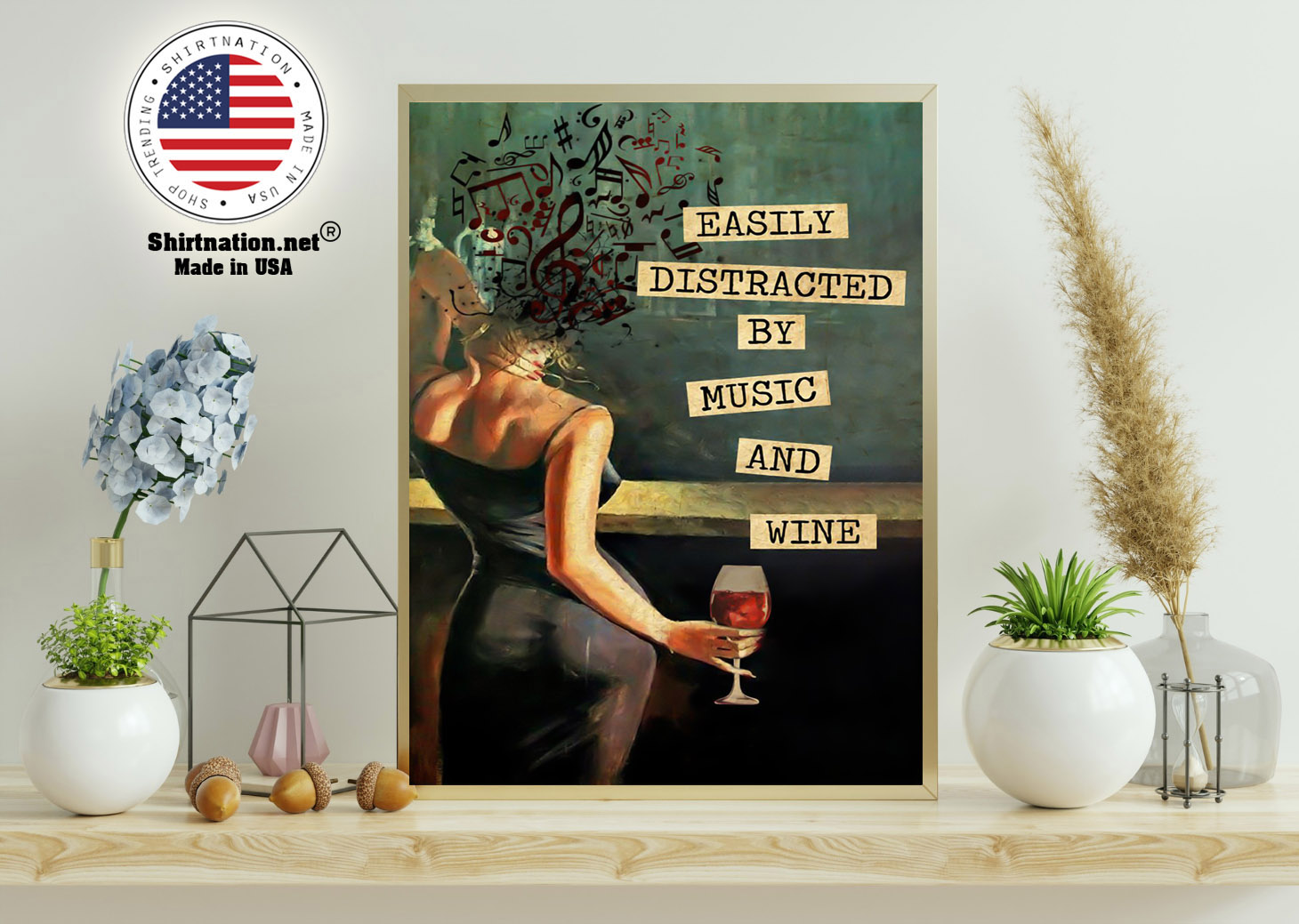 Vintage easily distracted by music and wine poster 11