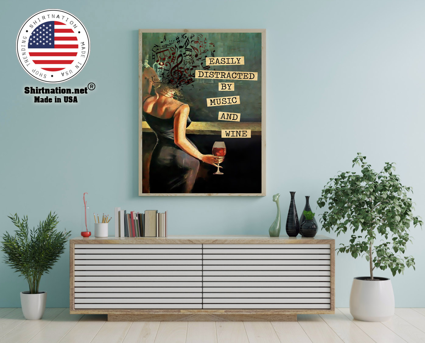 Vintage easily distracted by music and wine poster 12