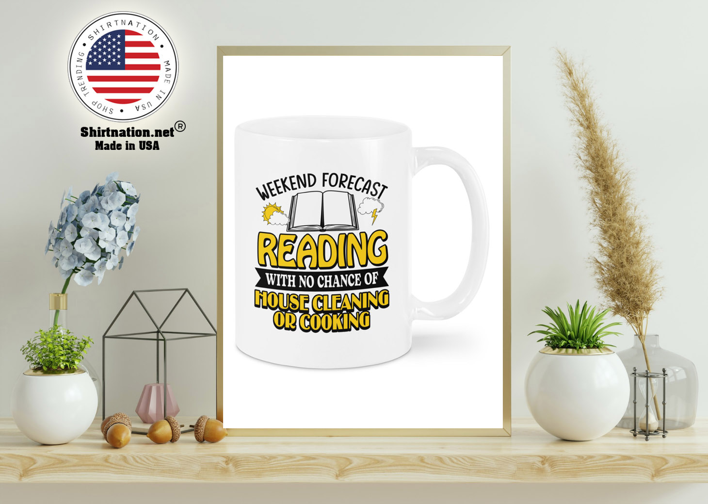 Weekend forecast reading with no chance of house cleaning or cooking mug 11