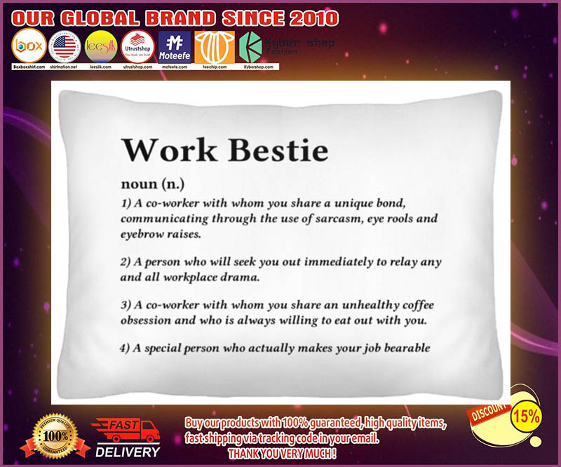 Work bestie definition a co worker with whom you share a unique bond cushion pillow 4