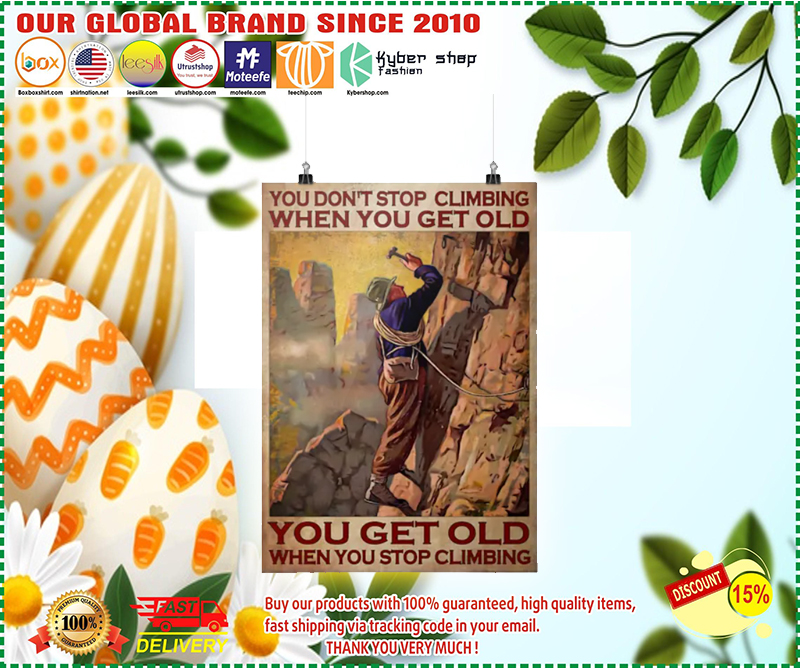 You dont stop climbing when you get old poster 1