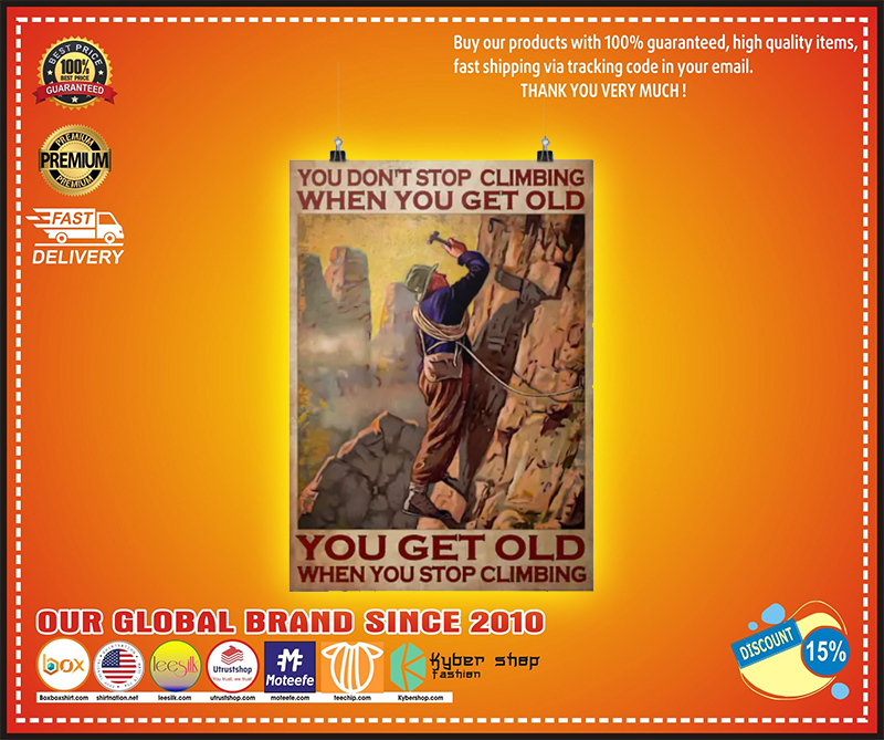You dont stop climbing when you get old poster 2