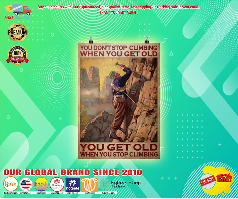 You dont stop climbing when you get old poster 3