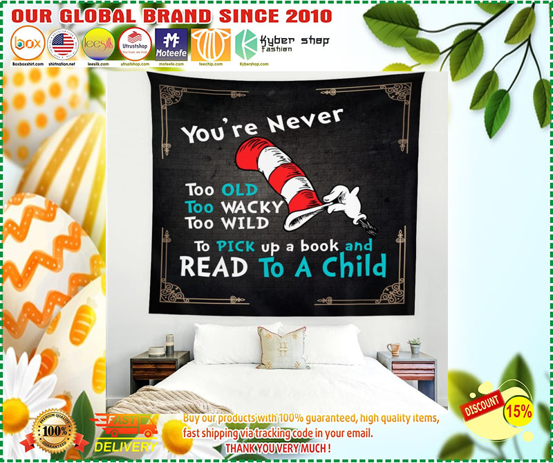 Youre never too old too wacky too wild to pick up a book blanket 1