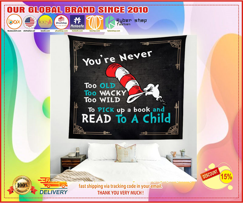 Youre never too old too wacky too wild to pick up a book blanket 2