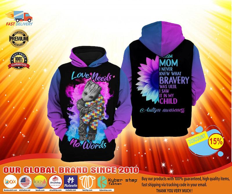 Autism mom Groot Love needs no words 3D hoodie3