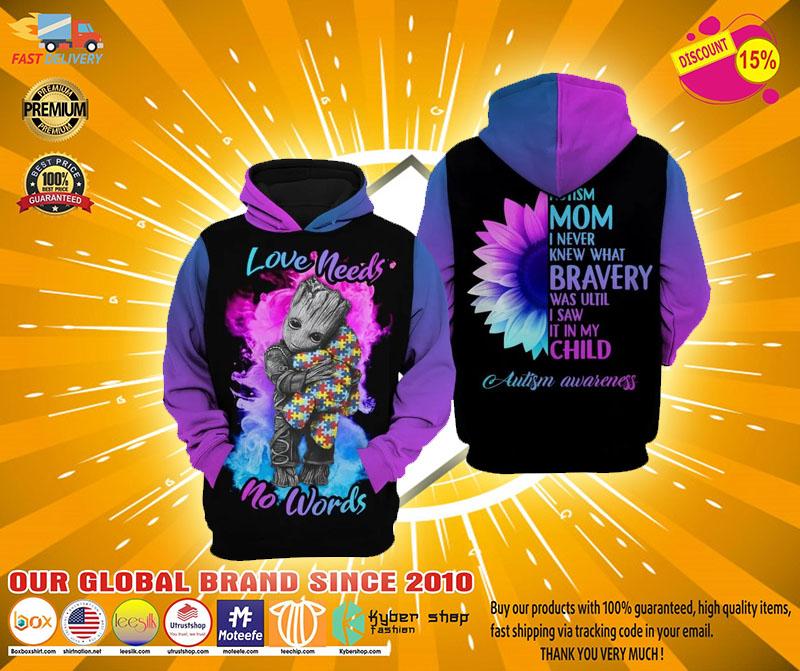 Autism mom Groot Love needs no words 3D hoodie2
