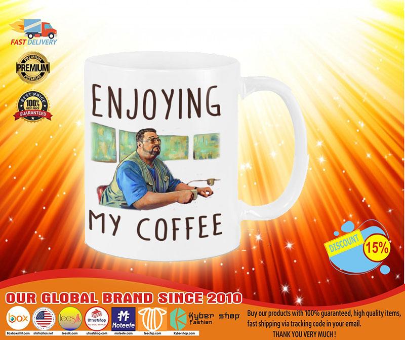 Big Lebowski Enjoying my coffee mug4