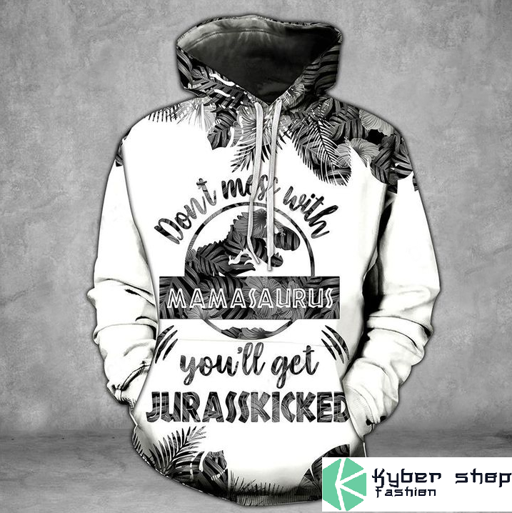 Dont miss with mamasaurus youll get jarasskicked gray 3D hoodie and legging2