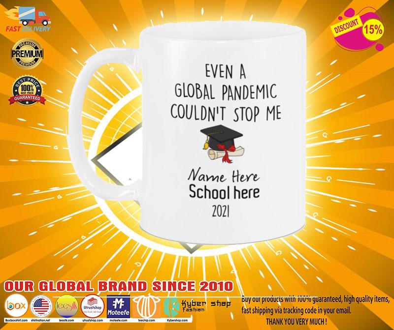 Even a global pandemic couldnt stop me custom name school mug3