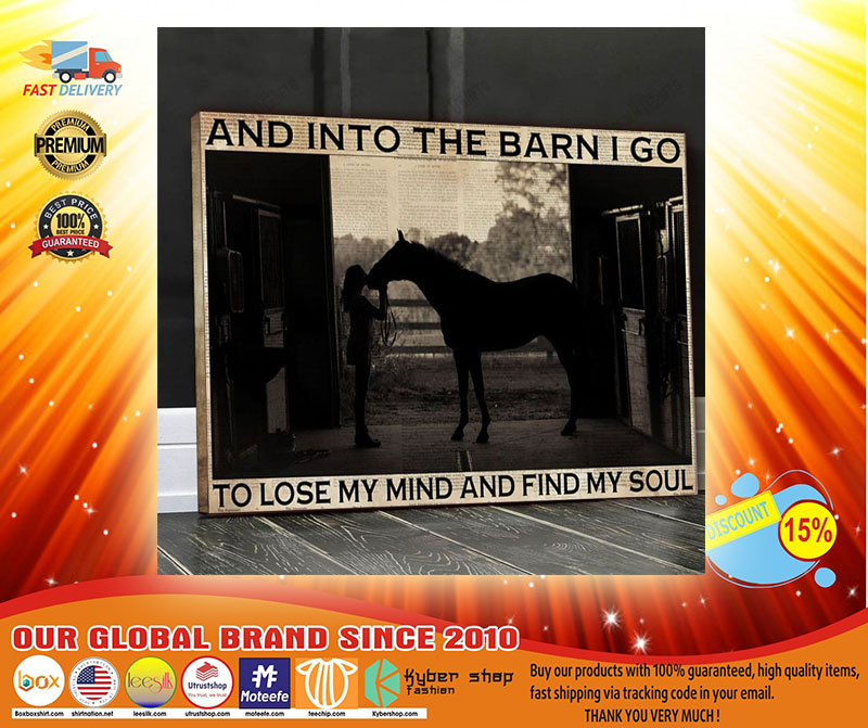 Farm girl And into the barn I go to lose my mind and find my soul Canvas4